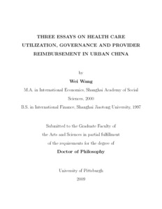Three Essays On Health Care Utilization Governance And Provider  Three Essays On Health Care Utilization Governance And Provider  Reimbursement In Urban China